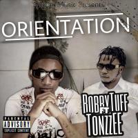 [Music] Bobbytuff x Tonzzee - Orientation