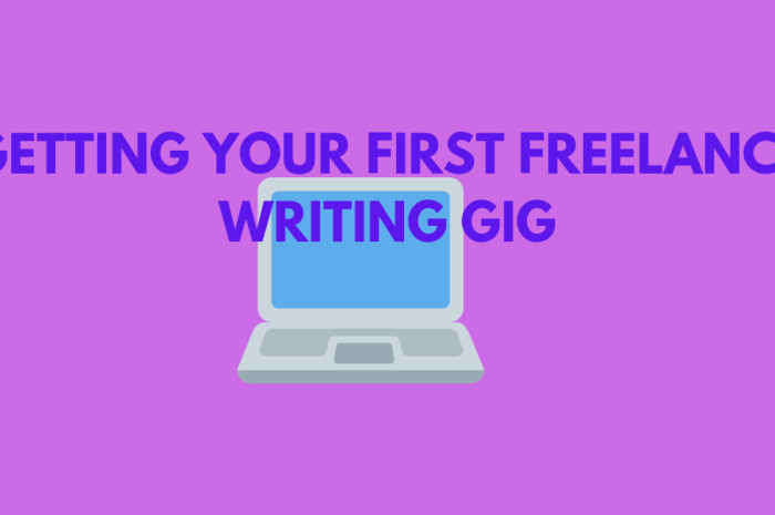 Get Your First Freelance Writing Gig (A Proven Strategy For New Writers)