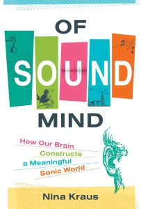Of Sound Mind, by Nina Kraus