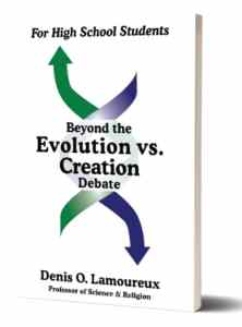 Beyond the Evolution vs. Creation Debate