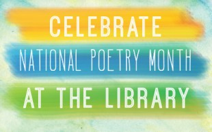 Celebrate National Poetry Month · MPL