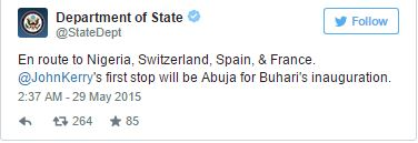 Tweet1 US Secretary, John Kerry is on His way to Nigeria for the Inauguration