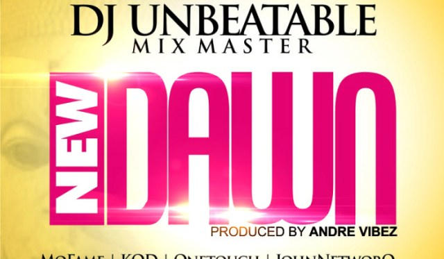 DJ_UNBEATABLE-740x431 Dj Unbeatable [@djunbeatable] – New Dawn ft. South Side All Stars