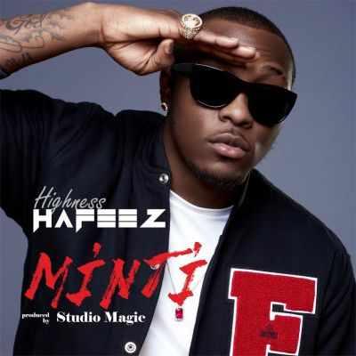 Hafeez-Minti-ART Download MP3:  Hafeez [@highnesshafeez] - Minti