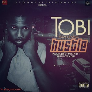 IMG_20150620_210244-300x300 Music: Tobi  - Hustle [@tobi_omoilaro]