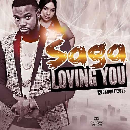 sage-lovin-u Download MP3: Saga [@saganaija] - Loving You