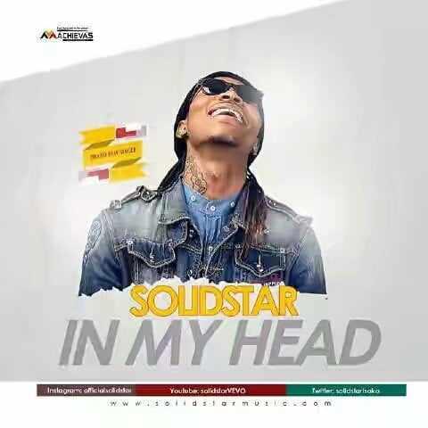 solidstar-in-my-head Download MP3: Solidstar [@solidstarisoko] - In My Head