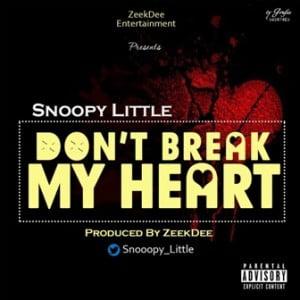 IMG-20150715-WA000-300x300 Download Mp3: Snoopy Little - Dont Break My Heart @Snoppy_little
