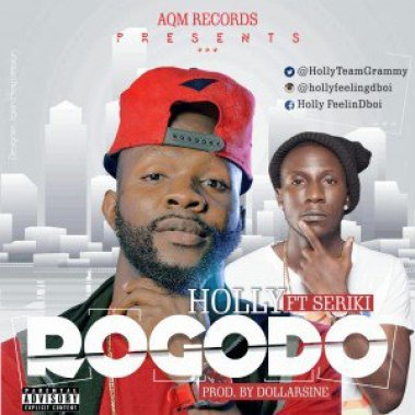 Rogodo-Ft-Seriki Download MP3: Holly [ArtQuake] – Rogodo ft. Seriki
