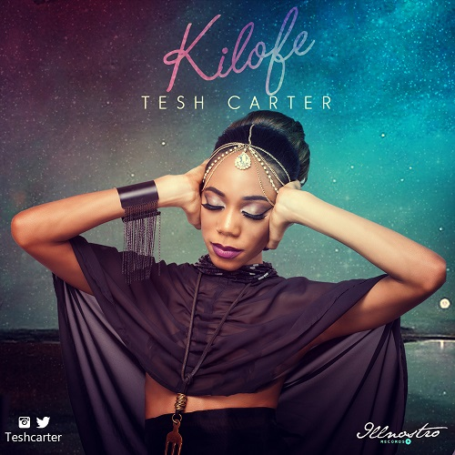 Tesh-Carter-Kilofe-Artwork Download MP3: Tesh Carter [@teshcarter] – Kilofe