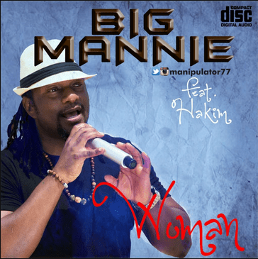 Woman Download MP3: Mannie [coolfm] – Woman ft. Hakim
