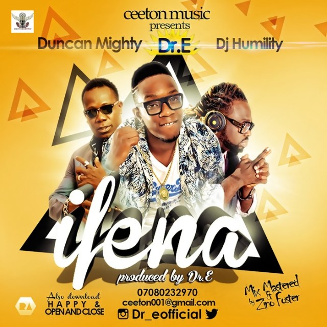 dr-e Download MP3: Dr E [@dr_eofficial] – Ifena ft Duncan Mighty X Dj Humility