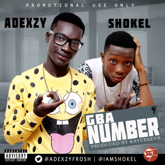 gba-number Music: Adexzy Ft Shokel - Gba Number