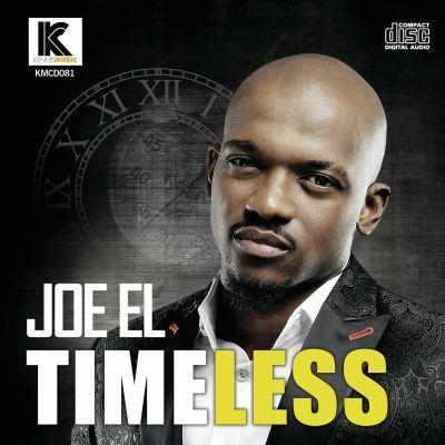 """wpid-ckroeb2ucaacfzb Joe El New Album """"Timeless"""" See Trackslist"""