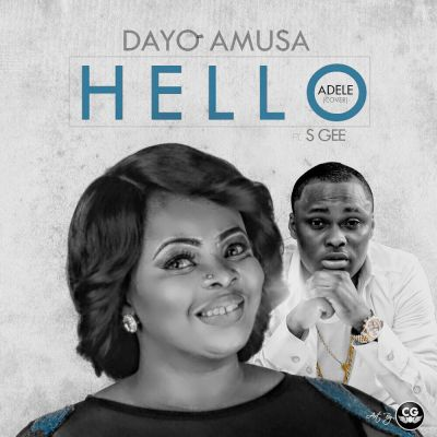 Download-MP3-Dayo-Amusa-x-S-Gee-–-Hello-Adele-Cover Download MP3: Dayo Amusa x S Gee – Hello [Adele Cover] | @dayoamusa @iam_sgee