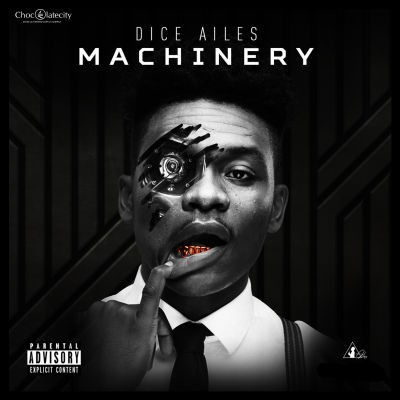 Download-MP3-Dice-Ailes-–-Machinery Download MP3: Dice Ailes – Machinery   @diceailes