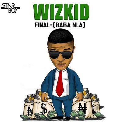 Download-MP3-Wizkid-–-Final-Baba-Nla Download MP3: Wizkid – Final [Baba Nla] | @wizkidayo
