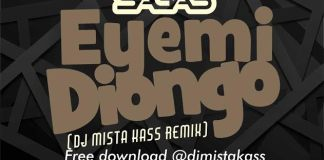 Sagas – Eyemi Diongo [DJ Mista Kass @DJmistaKASS RemiX]