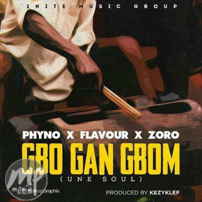 MP3-Flavour-Gbo-Gan-Gbom-ft.-Phyno-Zoro-Artwork Download MP3: Flavour - Gbo Gan Gbom ft. Phyno & Zoro