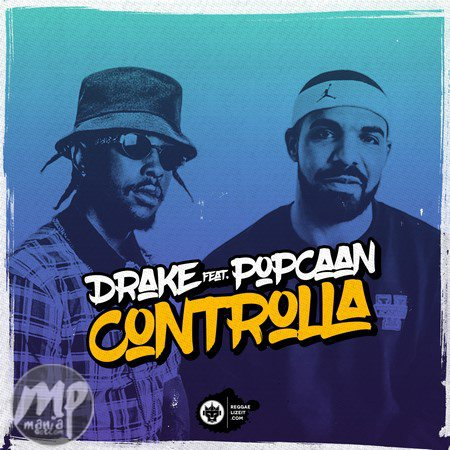 MP3-Drake-Controlla-ft.-Popcaan-Instrumentals-Artwork Download Beat: Drake - Controlla ft. Popcaan (Instrumentals)