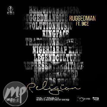 MP3-Ruggedman-Religion-ft.-9ice-Artwork Download MP3: Ruggedman - Religion ft. 9ice  [@ruggedybaba]