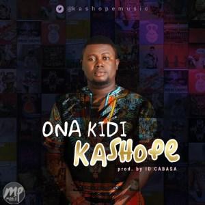 """Ona-kIdi-300x300 MP3: Kashope - """"Ona Kidi"""" (Prod. ID Cabasa)"""