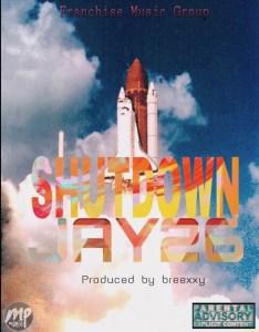 16711635_1177836589001007_8328188329952946186_n-234x300 MP3: Jay26 - Shut Down