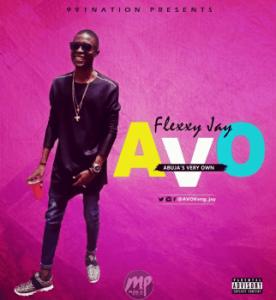 FE-276x300 MP3: Flexxyjay – Avo