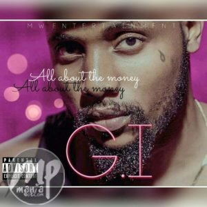 "GI-300x300 MP3: G.I - ""All About The Money"""