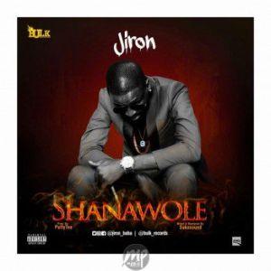 jiron-shanawole-300x300 Jiron - Shanawole (Prod. By Puffy Tee) | @Jiron_baba