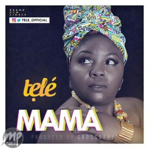 mama-300x300 MP3: Tele - Mama