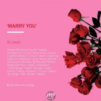 ricc MP3: Ric Hassani - Marry You |[@richassani]