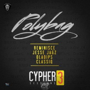 CY MP3: Reminisce - Polybag ft. Jesse Jagz, Oladips & Classiq  [@iamreminisce]