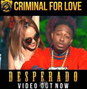 criminal-for-love-desperado-293x300 Video: Desperado - Criminal For Love