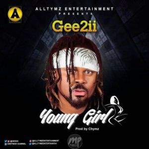 MP3: Gee2ii - Young Girl
