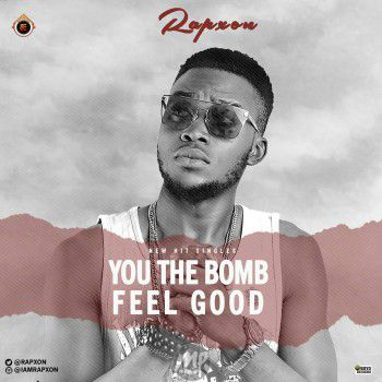 img-20170527-wa0004 Rapxon - You The Bomb Ft. B-Tone + Feel Good Ft. Becee