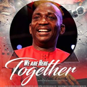 20187640_10209420530855233_326552002_n-300x300 [Fresh Music] Dr. Paul Enenche - We Are Here Together