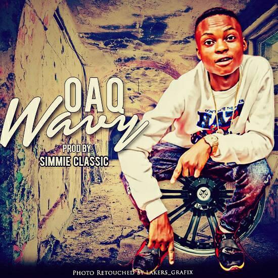 OAQ - WAVY (Prod. by Simmie Classic)