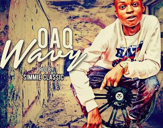 OAQ – WAVY (Prod. by Simmie Classic)