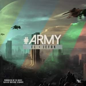 army-300x300 [Fresh Music] EL x Jefak - Army |[@el_agbon]
