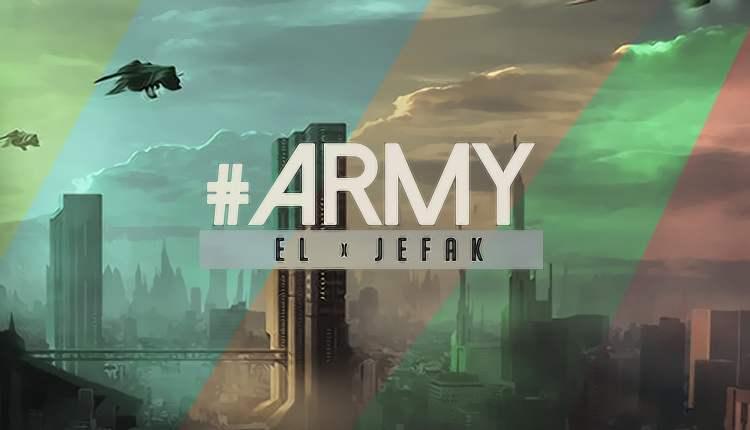 [Fresh Music] EL x Jefak – Army |[@el_agbon]