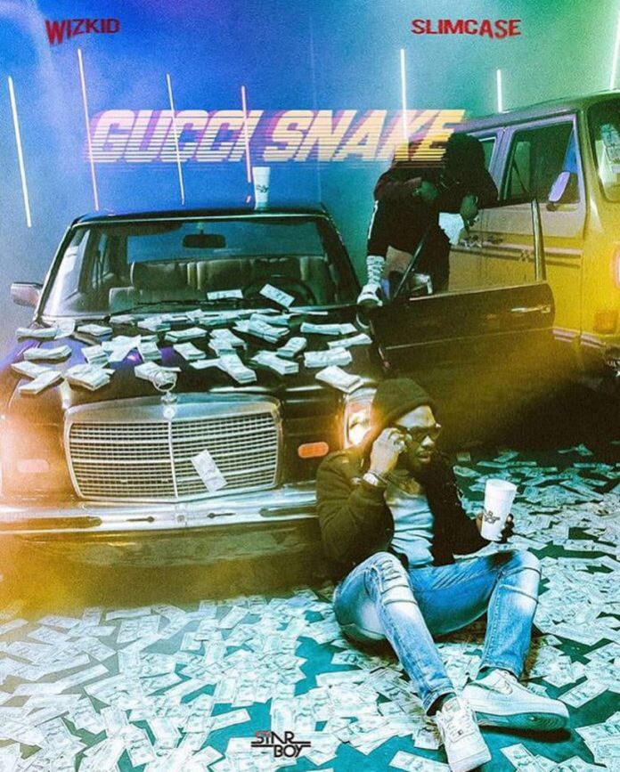 (Download Mp3) Wizkid - Gucci Snake (ft. Slimcase)