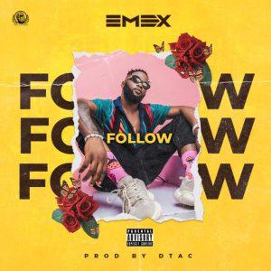 GMG RECORDS Presents Emex – Follow
