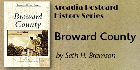 Broward County in the Arcadia Postcard History Series