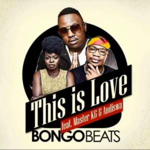 Bongo Beats This Is Love ft. Master KG Andiswa Mposa.co .za  300x300 - Bongo Beats – This Is Love ft. Master KG & Andiswa