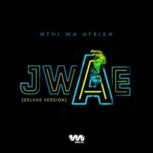 Mthi Wa Afrika Jwae Mp3 Download