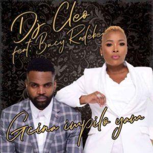 DJ Cleo – Gcina Impilo Yam Ft. Bucy Radebe Hiphopza Mposa.co .za  300x300 - DJ Cleo – Gcina Impilo Yam Ft. Bucy Radebe