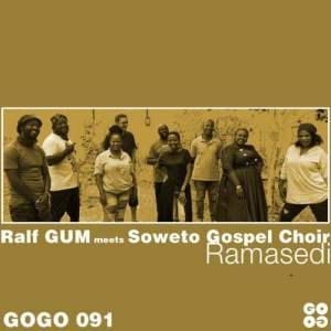 Ralf GUM Soweto Gospel Choir Ramasedi Ralf Gum Main Mix mp3 image Mposa.co .za  300x300 - Ralf GUM & Soweto Gospel Choir – Ramasedi