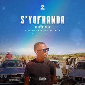 Rhass – Syophanda Ft. Mshayi Mr Thela Hiphopza Mposa.co .za  300x300 - Rhass – S'yophanda Ft. Mshayi & Mr Thela
