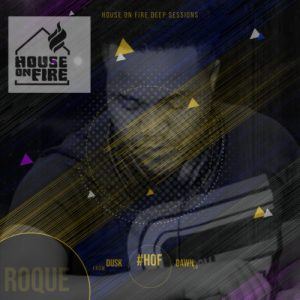 houseonfiresessions 2021 02 12T07 40 13 08 00 mp3 image Mposa.co .za  300x300 - Roque – House On Fire Deep Sessions 11
